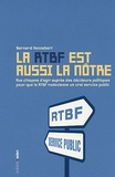 Bernard Hennebert - La RTBF est aussi la nôtre - Aux citoyens d'agir auprès des décideurs politiques pour que la RTBF redevienne un vrai service public.
