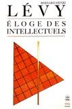 Bernard-Henri Lévy - Eloge des intellectuels.