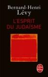 Bernard-Henri Lévy - L'esprit du judaïsme.