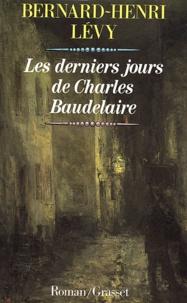 Téléchargement gratuit d'un ebook d'électrothérapie Les derniers jours de Charles Baudelaire en francais MOBI par Bernard-Henri Lévy