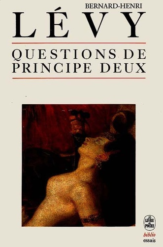 Bernard-Henri Lévy - Questions de principe - Tome 2.