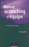 Bernard Hévin - Manuel de coaching d'équipe - Champ d'action et pratique.