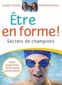 Bernard Hinault et Hubert Crespel - Etre en forme ! - Secrets de champions.