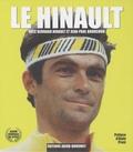 Bernard Hinault et Jean-Paul Brouchon - Le Hinault.