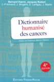 Bernard Hoerni et Jacques Robert - Dictionnaire humanisé des cancers.