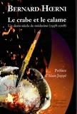 Bernard Hoerni - Le crabe et le calame - Un demi-siècle de médecine (1958-2008).