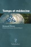 Bernard Hoerni - Temps et médecine.