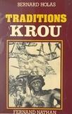 Bernard Holas - Traditions Krou.