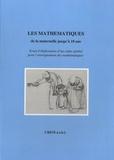 Bernard Honclaire et Nicolas Rouche - Les mathématiques de la maternelle jusqu'à 18 ans - Essai d'élaboration d'un cadre global pour l'enseignement des mathématiques.