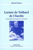 Bernard Honoré - Lecture de Teilhard de Chardin - L'ouverture de la pensée et de la foi.