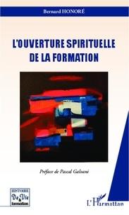 Bernard Honoré - Ouverture spirituelle de la formation.