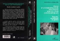 Bernard Hours et Monique Sélim - Essai d'anthropologie politique sur le Laos contemporain - Marché, socialisme et génies.