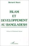 Bernard Hours - Islam et développement au Bangladesh.