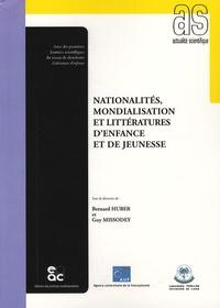 Bernard Huber et Guy Missodey - Nationalités, mondialisation et littératures d'enfance et de jeunesse.