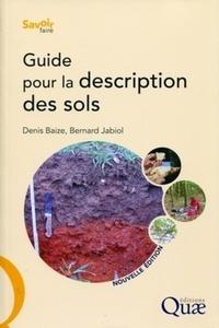 Bernard Jabiol et Denis Baize - Guide pour la description des sols.