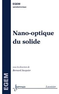 Bernard Jacquier - Nano-optique du solide.
