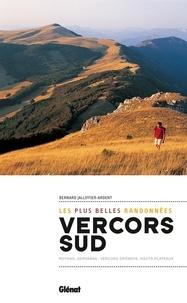 Bernard Jalliffier-Ardent - Vercors sud - Les plus belles randonnées.