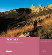 Bernard Jalliffier-Ardent - Vercors - Les plus belles randonnées.
