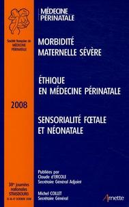 Bernard Jean-Louis Blanc - 38es Journées Nationales de la Société Française de Médecine Périnatale - Strasbourg 2008.