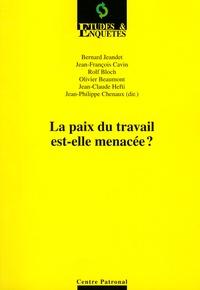 Bernard Jeandet - La paix dans le travail est-elle menacée ?.