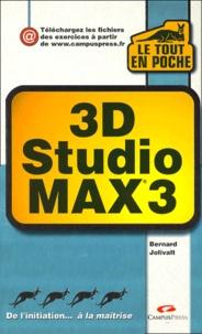 3D STUDIO MAX 3. Windows - Bernard Jolivalt  