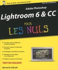 Adobe Photoshop Lightroom 6 & CC pour les nuls - Bernard Jolivalt | Showmesound.org