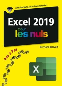 Bernard Jolivalt - Excel 2019 pas à pas pour les nuls.