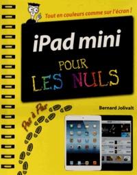 Bernard Jolivalt - IPad mini - Pas à pas Pour les nuls.