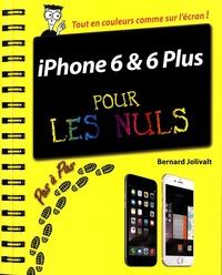 Bernard Jolivalt - iPhone 6 et 6 Plus pas à pas pour les Nuls.