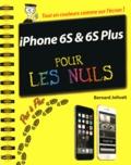 Bernard Jolivalt - IPhone 6S et 6S Plus pas à pas pour les nuls.