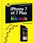 Bernard Jolivalt - iPhone 7 et 7 Plus pas à pas pour les nuls.