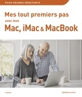 Bernard Jolivalt - Mes tout premiers pas avec mon Mac, iMac ou MacBook.