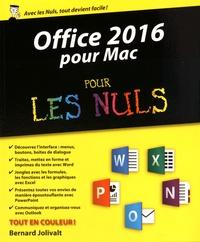 Bernard Jolivalt - Office 2016 pour Mac pour les Nuls.