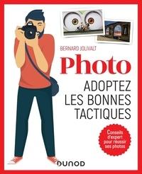 Bernard Jolivalt - Photos - Adoptez les bonnes tactiques.