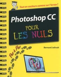Bernard Jolivalt - Photoshop CC pas à pas pour les nuls.