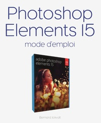 Photoshop Elements 15 - Mode demploi.pdf