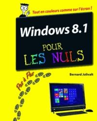 Bernard Jolivalt - Windows 8.1 pas à pas pour les nuls.