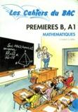 Bernard Joppin et Daniel Guinin - Mathématiques 1ères B et A1 - Programme 1991.