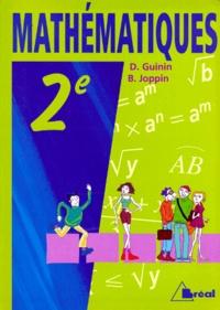 Bernard Joppin et Daniel Guinin - Mathématiques, classes de seconde - Avec activités modulaires.