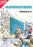 Bernard Joppin et Daniel Guinin - Mathématiques, terminales ES - Cours et exercices résolus.