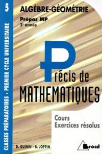 PRECIS DE MATHEMATIQUES. Tome 5, Algèbre-géométrie, cours et exercices résolus, prépas MP 2ème année.pdf