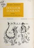 Bernard Jourdan et Henri Pertus - Douleur d'Airain.