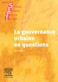 Bernard Jouve - La gouvernance urbaine en questions.