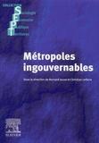 Bernard Jouve et Christian Lefèvre - Métropoles ingouvernables - Les villes européennes entre globalisation et décentralisation.