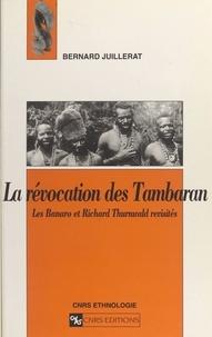 Bernard Juillerat - La révocation des Tambaran : les Banaro et Richard Thurnwald revisités.