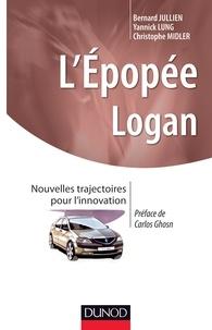 Bernard Jullien et Yannick Lung - L'épopée Logan - Nouvelles trajectoires pour l'innovation.