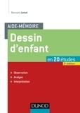 Bernard Jumel - Dessin d'enfant en 20 études - Observation, analyse, interprétation.