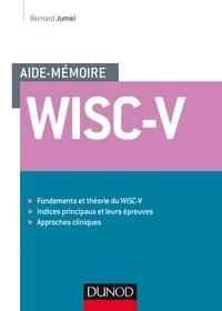 Bernard Jumel - L'Aide-mémoire du Wisc-V.