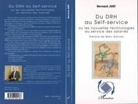 Bernard Just - Du DRH au Self-service - Ou les nouvelles technologies au service des salariés.