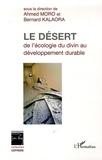 Bernard Kalaora - Le désert - Le vivant et le sacré.